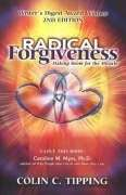 Radical Forgiveness, Making Room for the Miracle