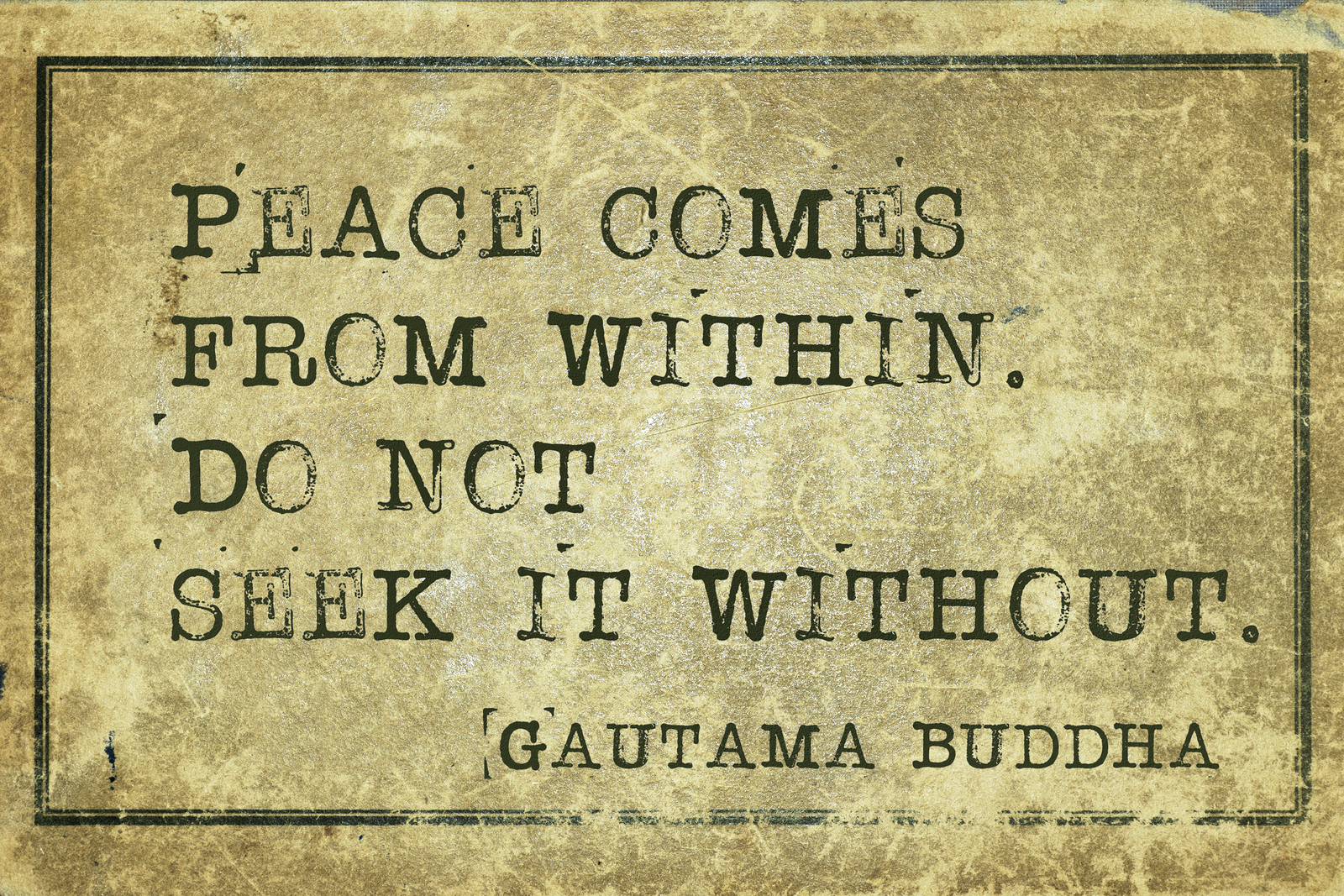 Peace come from within - famous Buddha quote printed on grunge vintage cardboard
